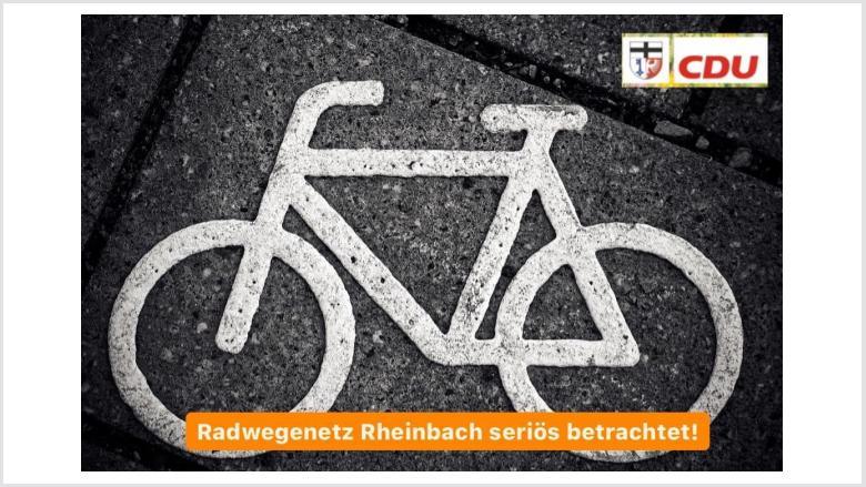 CDU – Radwegenetz Rheinbach seriös betrachtet!